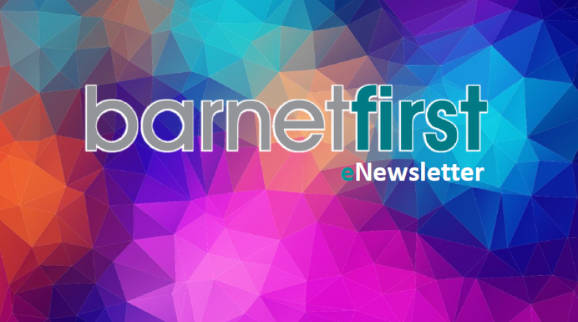 Barnet First eNewsletter