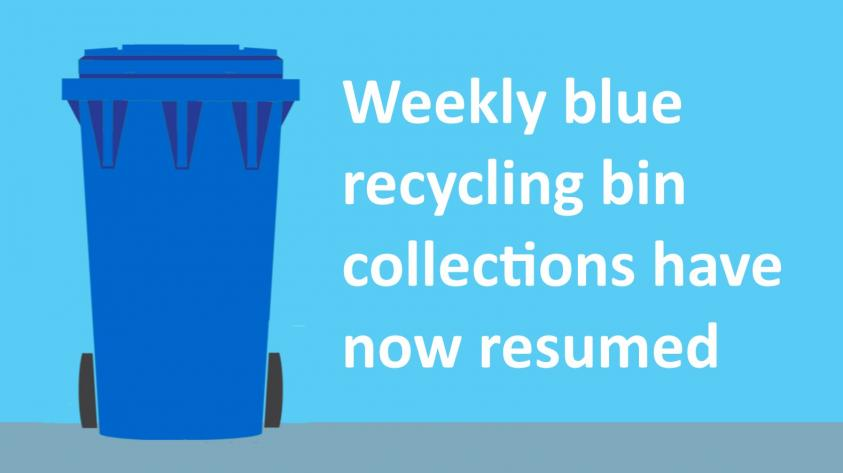 Weekly blue bin collections have resumed