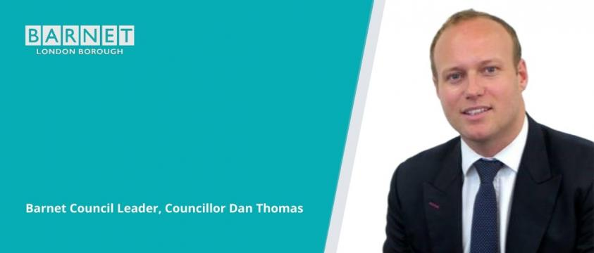 Barnet Council Leader, Councillor Dan Thomas
